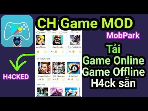 Ứng dụng CH Game MOD| Tải nhiều Game Online & Offline H4ck sẵn cho Android| APP MOD FREE