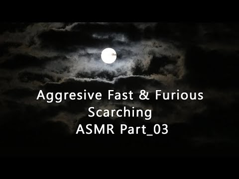 Aggresive Fast & Furious Scarching ASMR Part_03