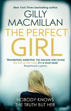Resultado de imagen de the perfect girl gilly macmillan summary