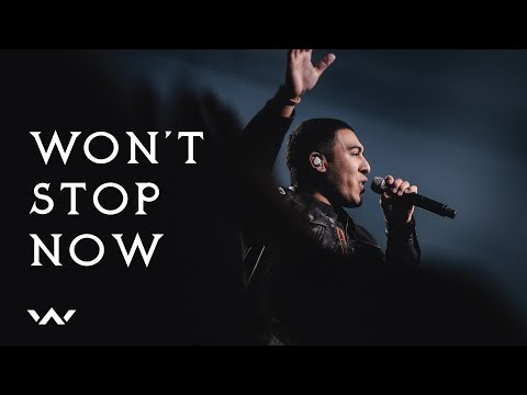 Won't Stop Now Lyrics - Elevation Worship