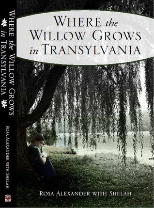 Where the Willow Grows in Transylvania