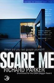 Scare Me by Richard Parker