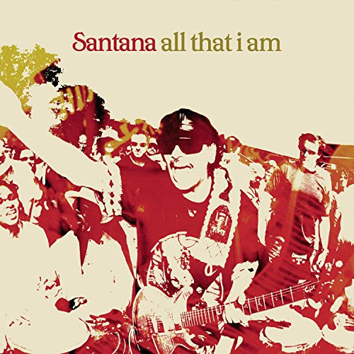 All That I Am - Santana