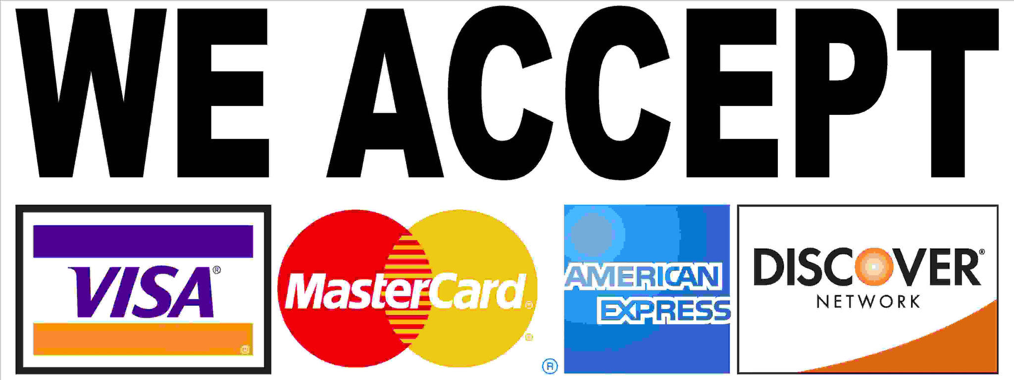 We Accept Visa Mastercard American Express Discover Card Sign