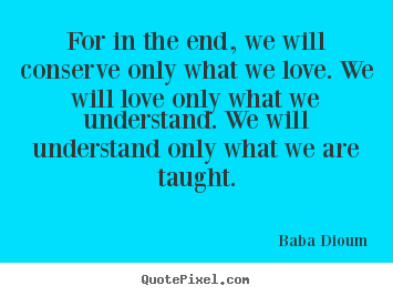 Baba Dioum Picture Quotes Quotepixel