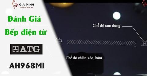 Bếp Từ Đôi ATG - AH968MI - Sự lựa chọn hoàn hảo cho mọi gian bếp Việt