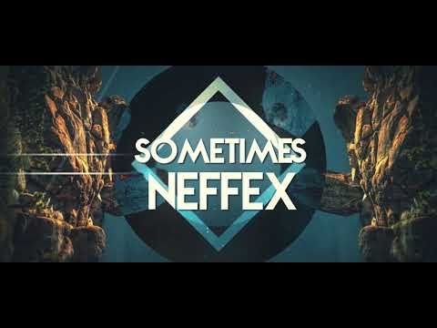 NEFFEX - Sometimes Lyrics