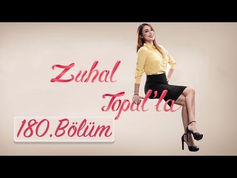 Zuhal Topalla 2 Mayis 2017 180.Bölüm Tek Parça Full İzle