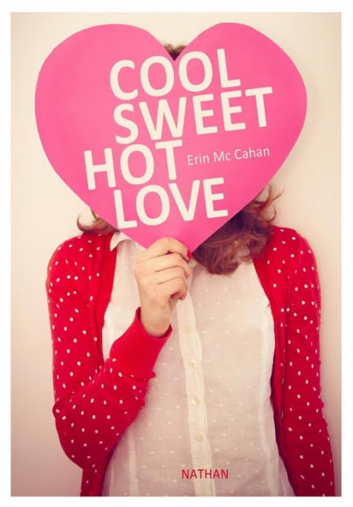 Couverture Cool, sweet, hot, love