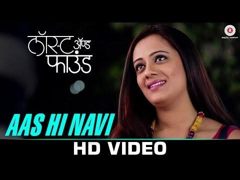 Aas Hi Navi Lyrics   Lost and Found   Spruha Joshi