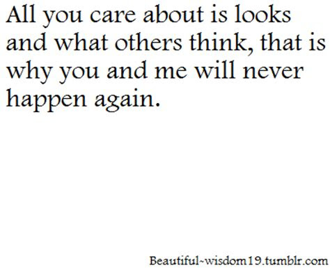 You Never Cared For Me Quotes