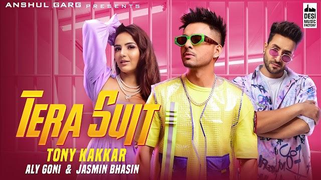 Tony Kakkar - Tera Suit | Aly Goni & Jasmin Bhasin | Anshul Garg | Holi Song 2021 - Tony Kakkar Lyrics in hindi
