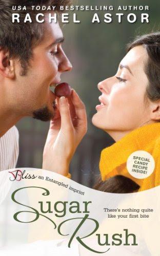 Sugar Rush (Entangled Bliss) by Rachel Astor
