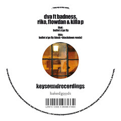 DVA ft Badness, Riko, Flowdan, Killa P - Bullet A'Go Fly - Keysound Recordings - b-side
