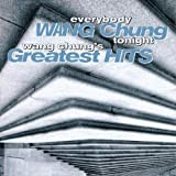 Everybody Wang Chung Tonight: Wang Chung´s Greatest Hits