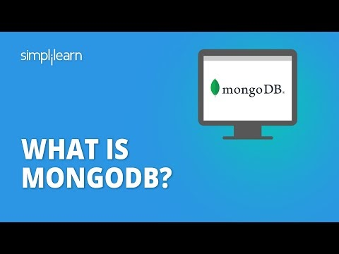 What Is MongoDB? | What Is MongoDB And How It Works | MongoDB Tutorial For Beginners | Simplilearn