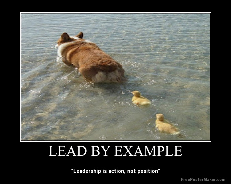 Leader Quote Leading By Example Quote Number 605563 Picture Quotes