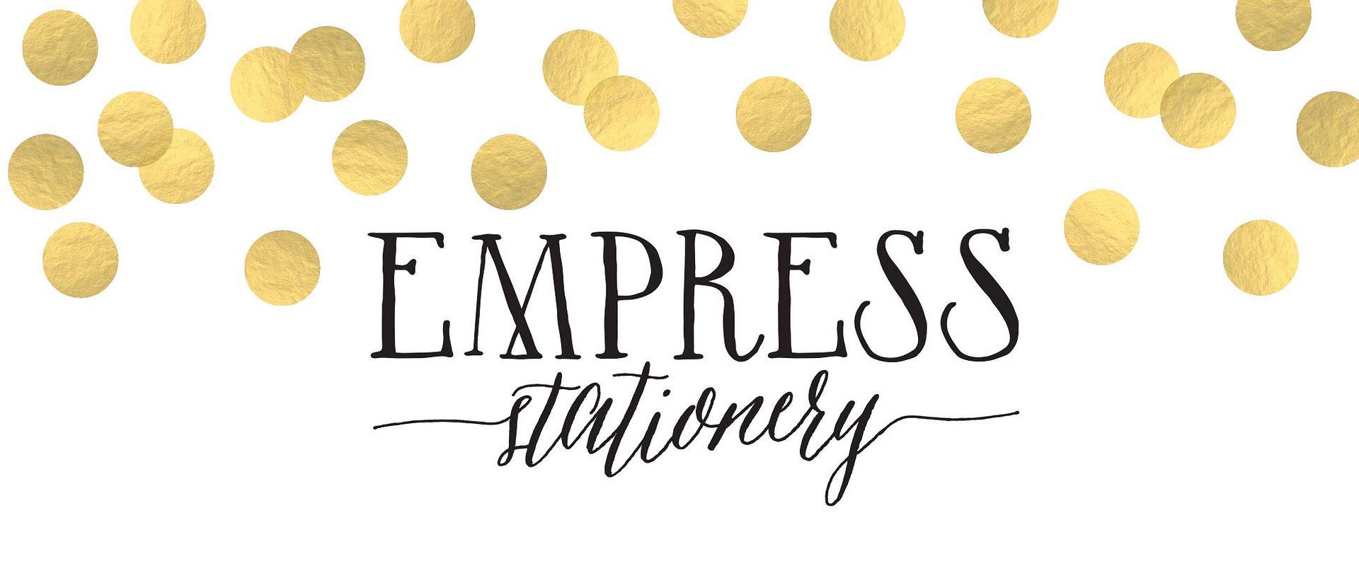 Empress Stationery