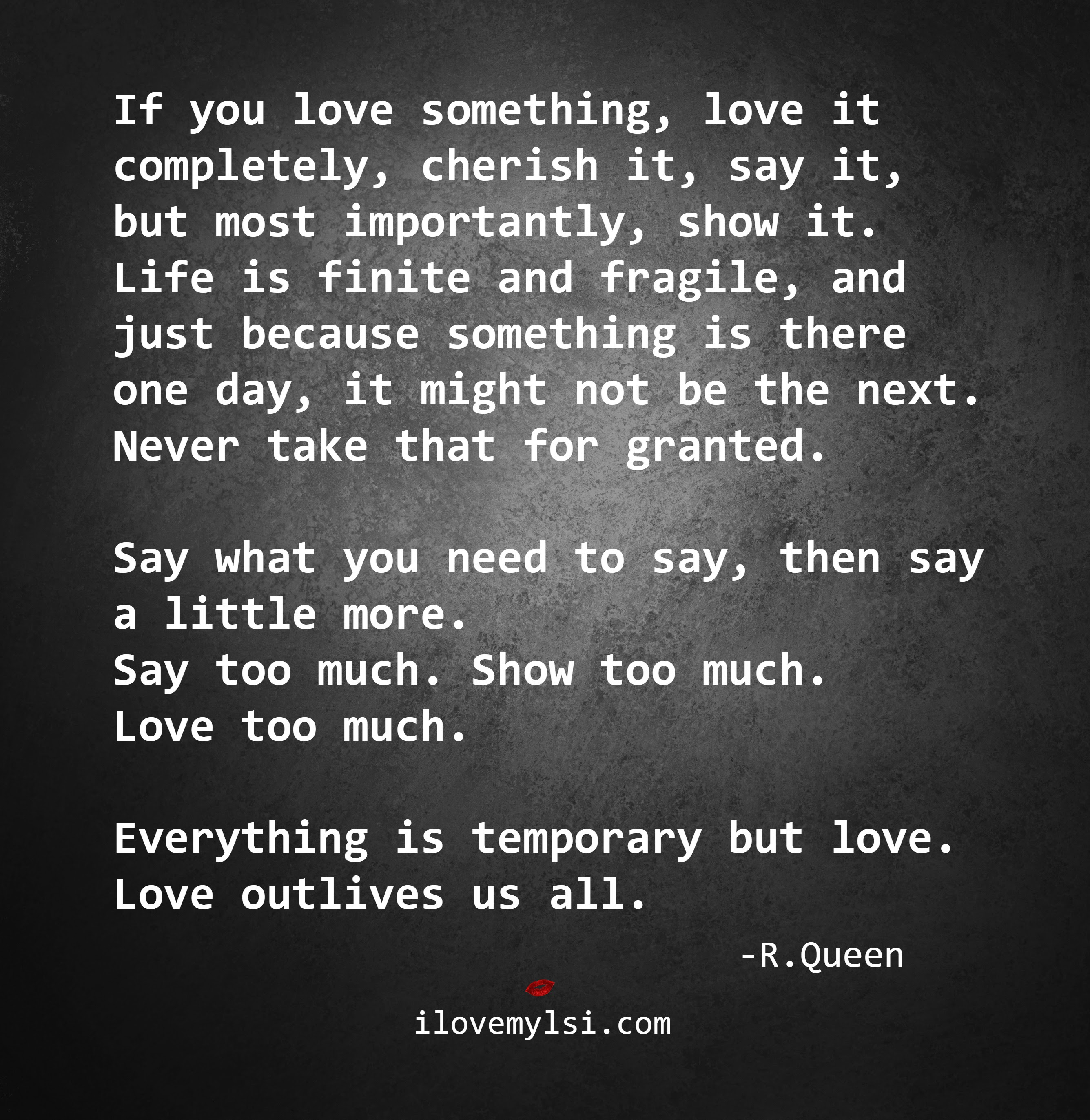 Everything Is Temporary But Love I Love My Lsi