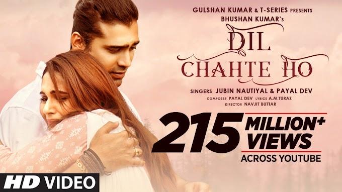Dil Chahte Ho Movie song lyrics in English |  Jubin Nautiyal | Payal Dev | Aditya Dev