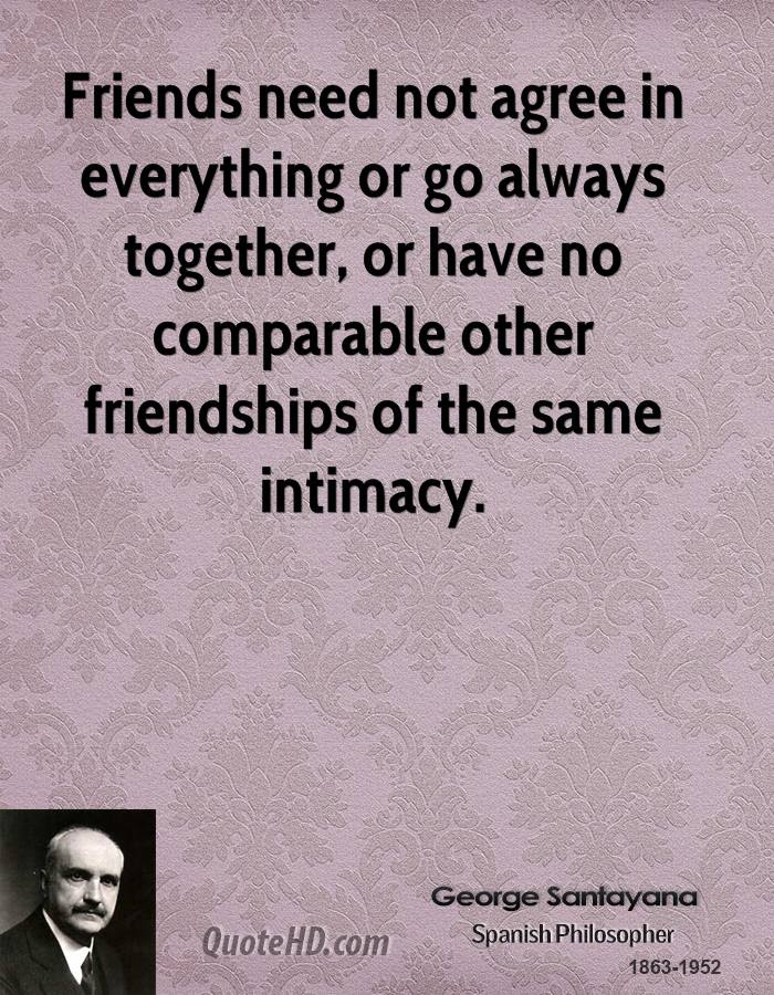 George Santayana Friendship Quotes Quotehd