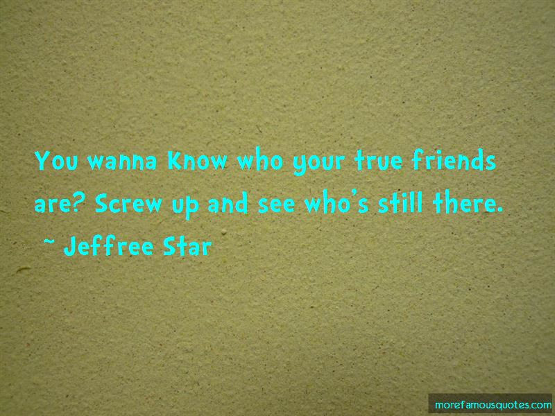 Quotes About You Know Who Your True Friends Are Top 10 You Know Who