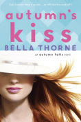Title: Autumn's Kiss, Author: Bella Thorne