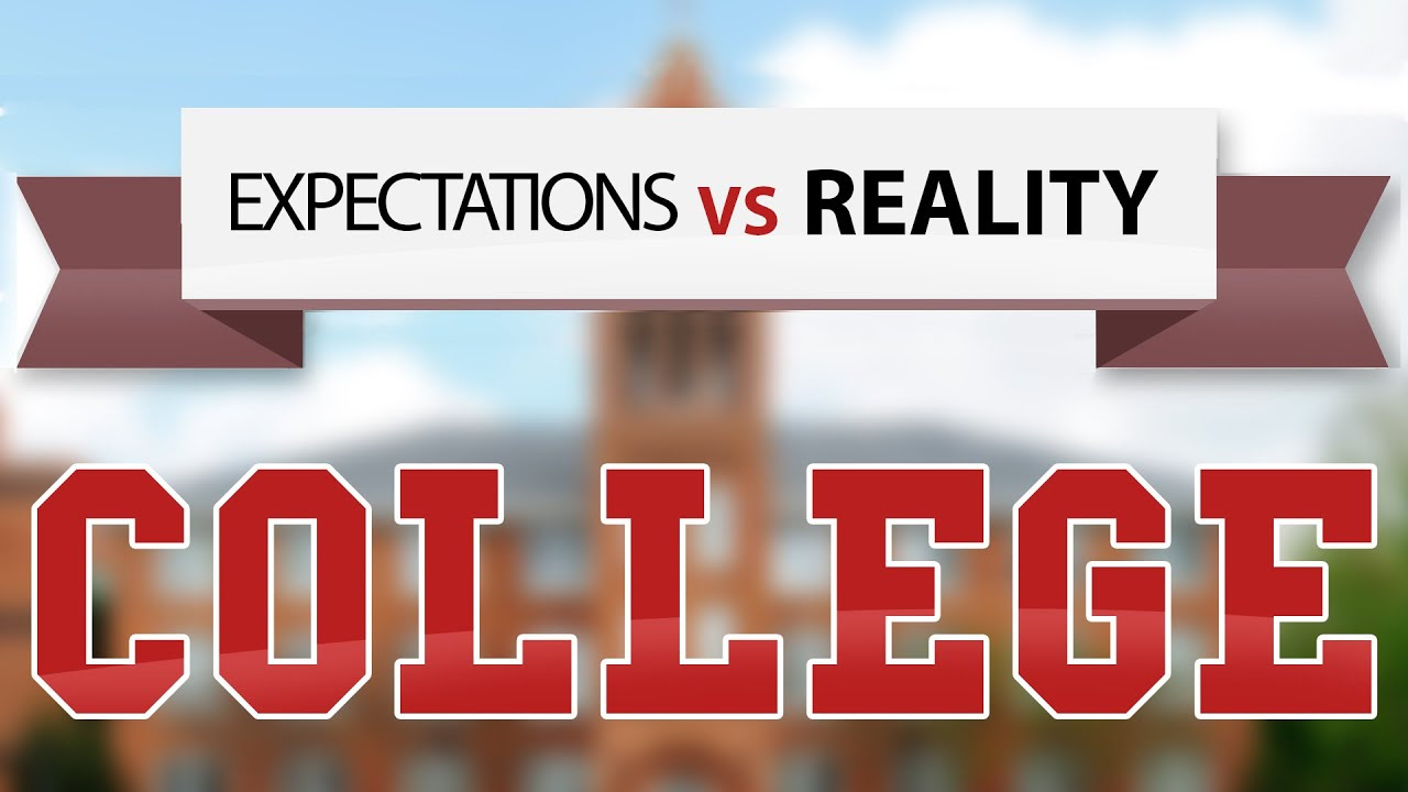 Expectations Vs Reality : First Day Of College - YouTube
