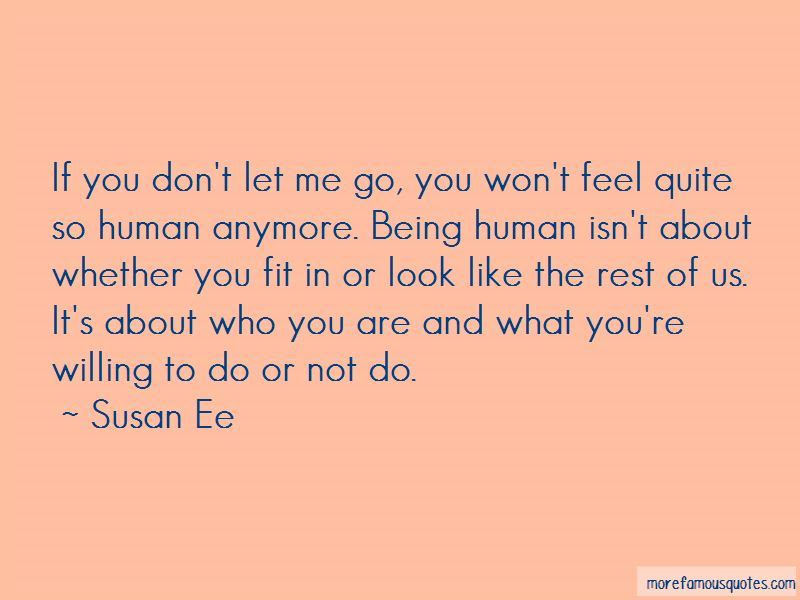 Dont Let Me Go Quotes Top 51 Quotes About Dont Let Me Go From