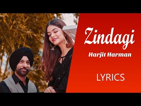 ZINDAGI LYRICS HARJIT HARMAN