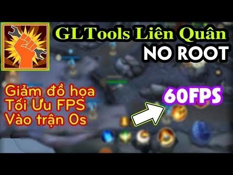 GLTools Liên Quân NO ROOT - Giảm đồ họa game Liên Quân giúp máy yếu Chơi mượt & Vào trận 0s