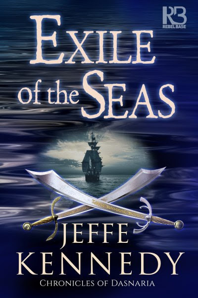 Book Cover for  Dark Fantasy Exile of the Seas from the Chronicles of Dasnaria by Jeffe Kennedy.