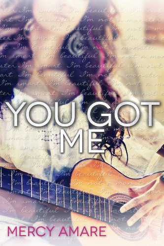 You Got Me by Mercy Amare