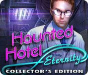 Haunted Hotel 8: Eternity Collector's Edition [FINAL]