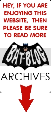 Please Share the BAT-BLOG BATMAN TOYS FAN SITE with all your Friends!