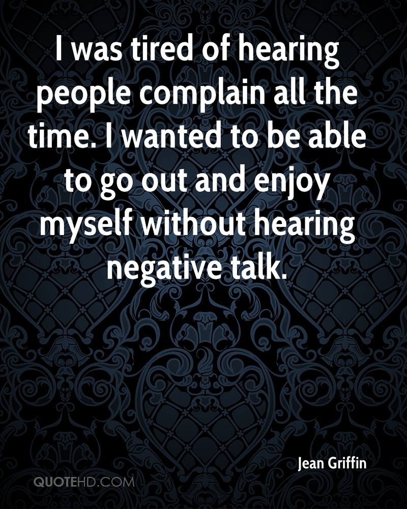 Funny Quotes About People Complaining Wwwtopsimagescom