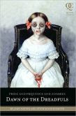 Pride and Prejudice and Zombies: Dawn of the Dreadfuls (Chapter 2)