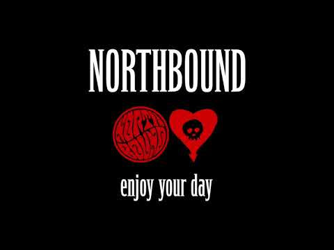 "Northbound - ""Enjoy Your Day"" (Alkaline Trio Cover)"