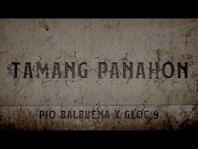 Tamang Panahon by Pio Balbuena, Gloc-9 [Official Lyric Video]