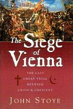 John Stoye: The Siege of Vienna