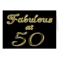 Fabulous at 50 Greeting Card