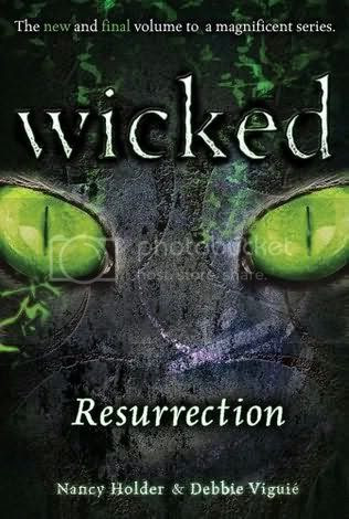 Wicked Ressurection by Nancy Holder and Debbie Viguie