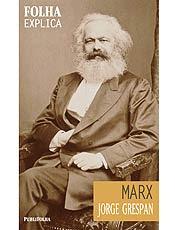 """Livro explica a obra de Marx, seus principais conceitos e suas """"profecias"""""""