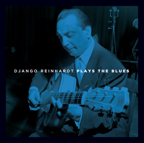 Django Reinhardt Plays the Blues