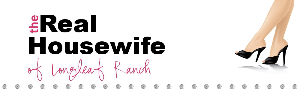 The Real Housewife of Longleaf Ranch