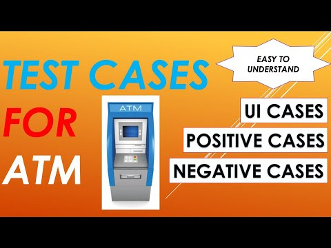 Test Cases for ATM | Positive and Negative Test Cases for ATM