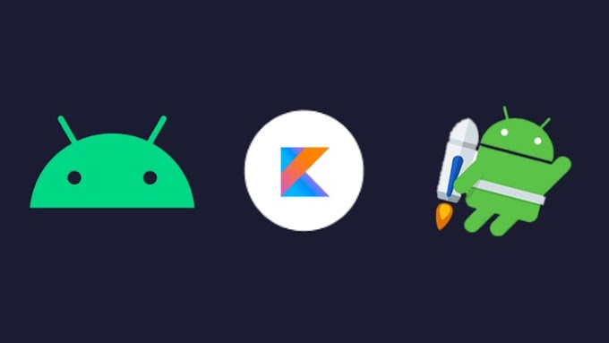 Android App Development: Android Kotlin Masterclass Using MVVM - Jetpack