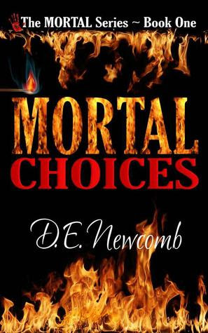 Mortal Choices