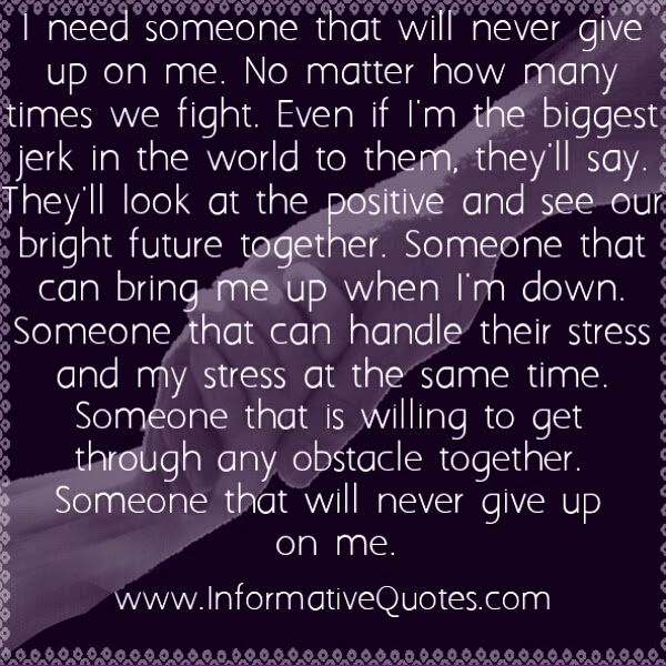 Quotes About Needing Him 43 Quotes