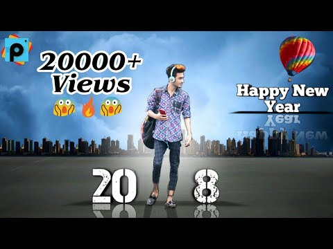 HAPPY NEW YEAR 2018 PHOTO EDITING|| PICSART NEW MANIPULATION 2018